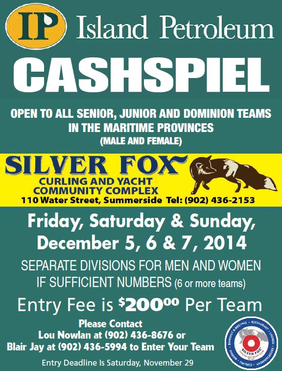 Island Petroleum Cashspiel for Senior, Junior, Dominion teams @ Silver Fox Curling & Yacht Club