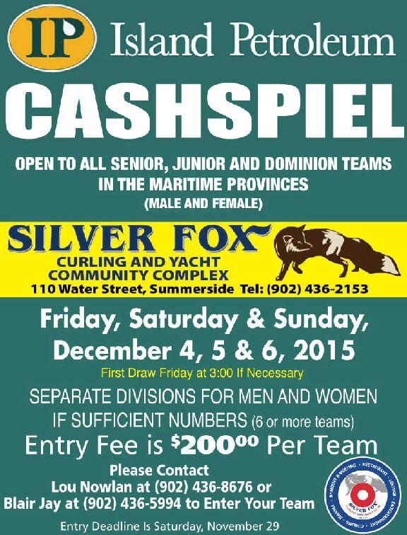 Island Petroleum Cashspiel, open to  Sr., Jr., & Travelers teams @ Silver Fox Curling and Yacht Club | Summerside | Prince Edward Island | Canada