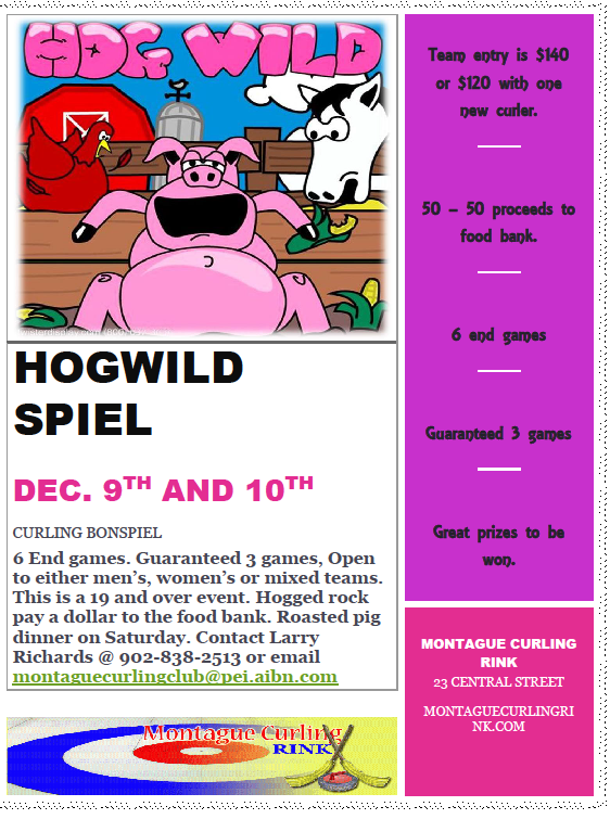 Hogwild Bonspiel @ Montague Curling Rink