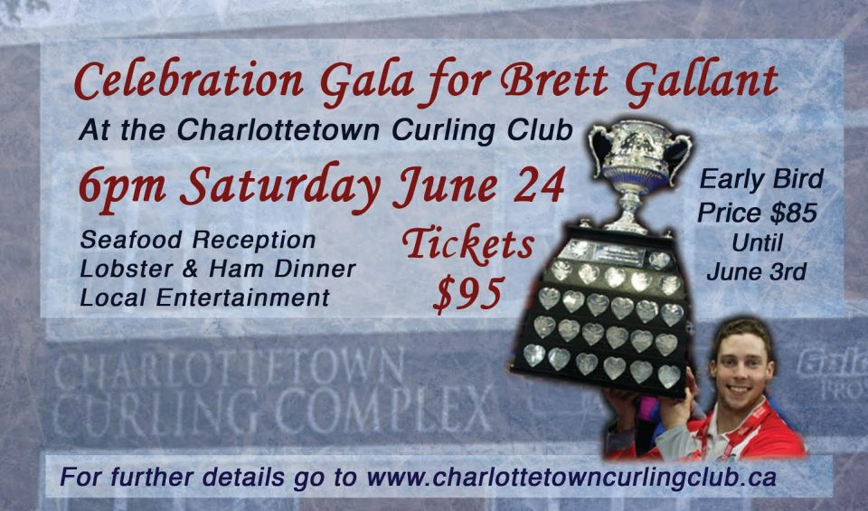 Celebration Gala For Brett Gallant @ Charlottetown Curling Complex | Charlottetown | Prince Edward Island | Canada