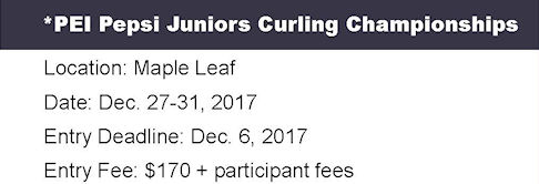 Entry Deadline: Pepsi Juniors @ Maple Leaf Curling Club | O'Leary | Prince Edward Island | Canada