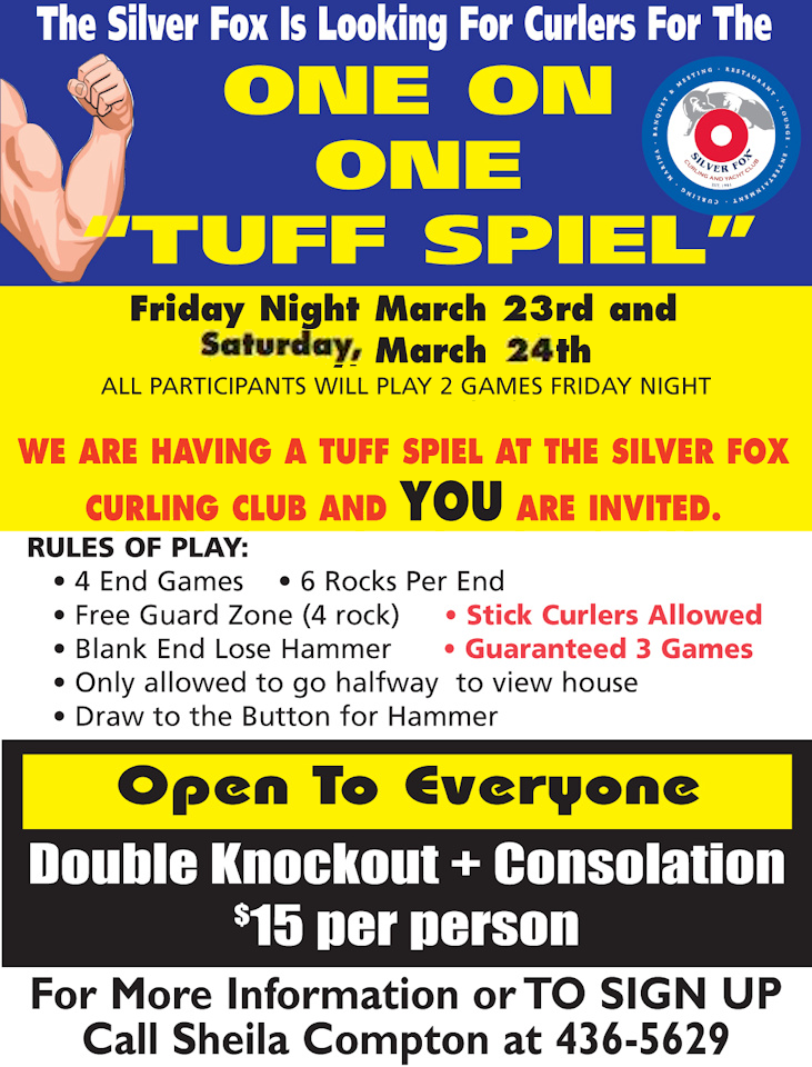 "One on One ""Tuff Spiel""- Now on Fri., Sat. @ Silver Fox Curling and Yacht Community Complex 