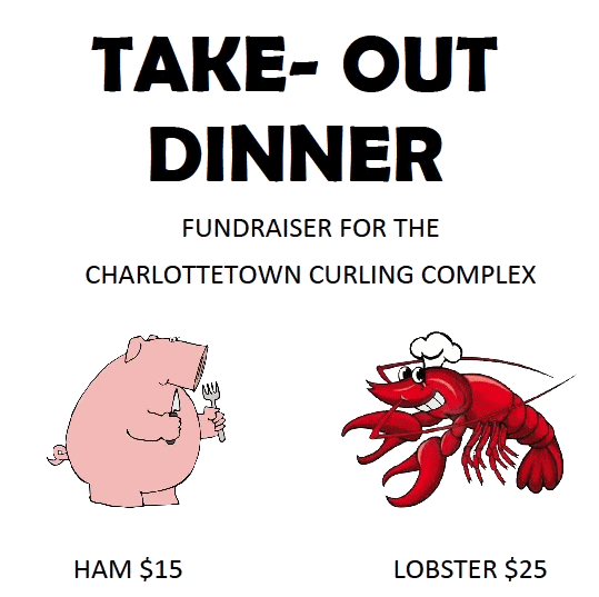 Lobster/Ham Take-out Dinner Fundraiser @ Charlottetown Curling Complex | Charlottetown | Prince Edward Island | Canada