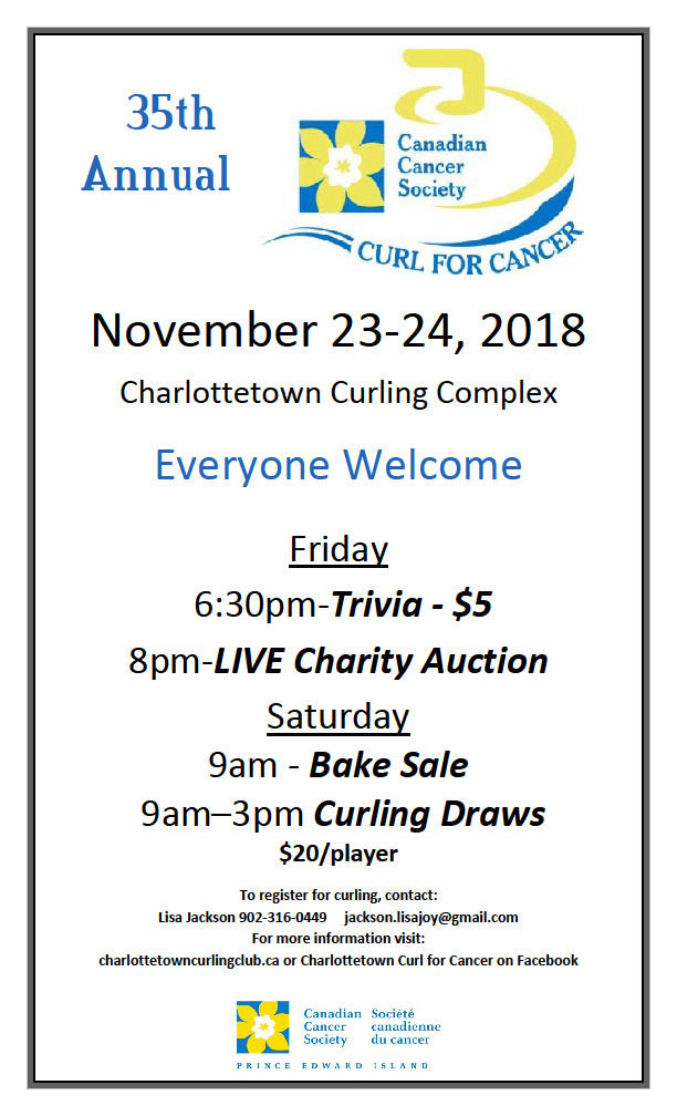 35th annual Curl for Cancer Fundraiser @ Charlottetown Curling Complex | Charlottetown | Prince Edward Island | Canada