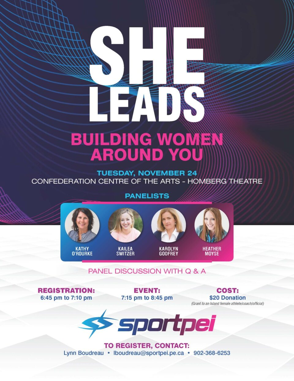 "Building Women Around You: ""She Leads"" event with curler Kathy O'Rourke among panelists @ Confederation Centre of the Arts"