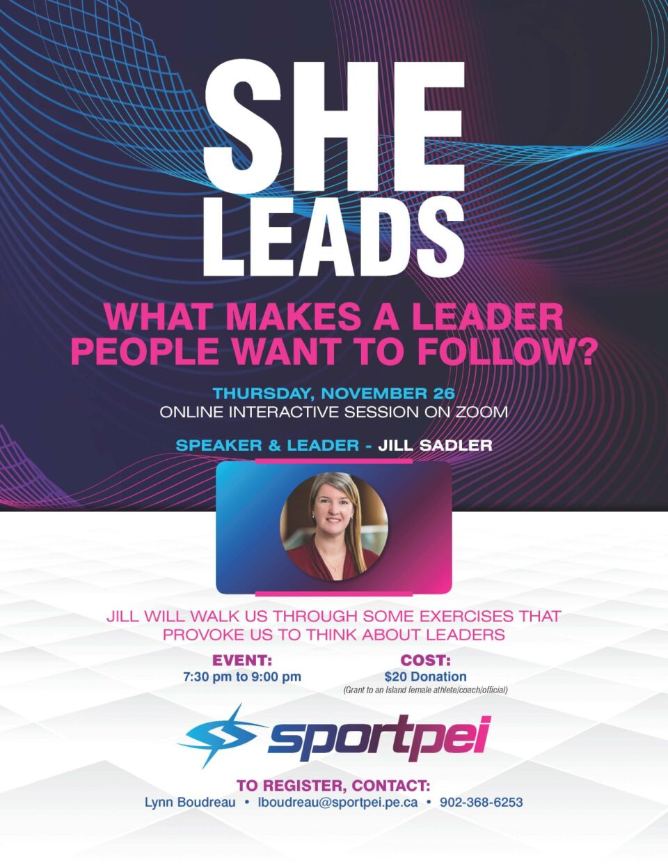 """She Leads"" virtual event: What Makes a Leader People Want to Follow? @ Virtual"